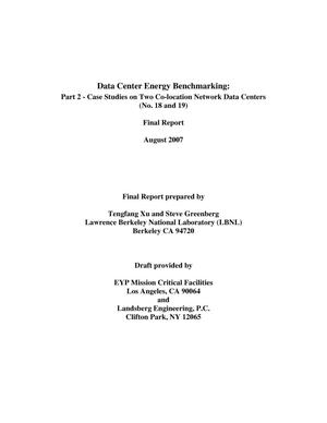 Primary view of object titled 'Data Center Energy Benchmarking: Part 2 - Case Studies on TwoCo-location Network Data Centers (No. 18 and 19)'.