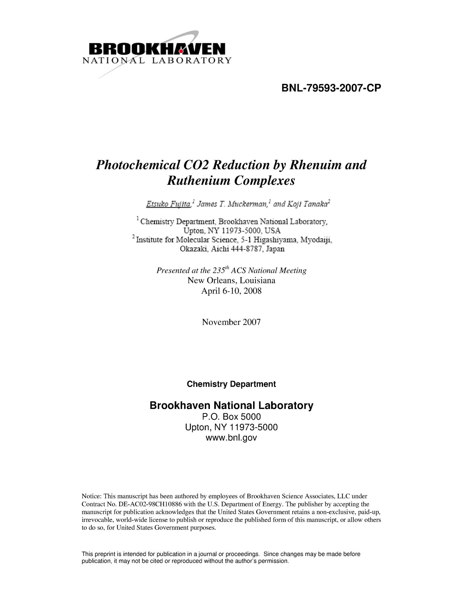 PHOTOCHEMICAL CO2 REDUCTION BY RHENUIM AND RUTHENIUM COMPLEXES.                                                                                                      [Sequence #]: 1 of 4