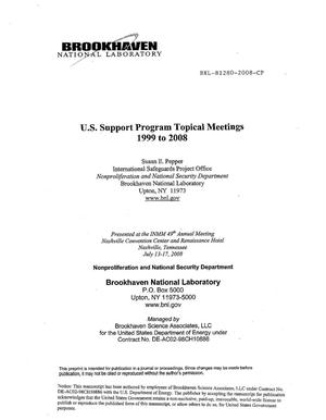 Primary view of object titled 'US Support Program Topical Meetings 1999 to 2008'.