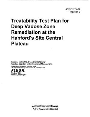 Primary view of object titled 'TREATABILITY TEST PLAN FOR DEEP VADOSE ZONE REMEDIATION AT THE HANFORD SITE CENTRAL PLATEAU'.