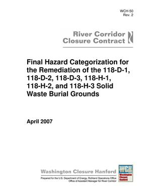 Primary view of object titled 'Final Hazard Categorization for the Remediation of the 118-D-1, 118-D-2, 118-D-3, 118-H-1, 118-H-2, and 118-H-3 Solid Waste Burial Grounds'.