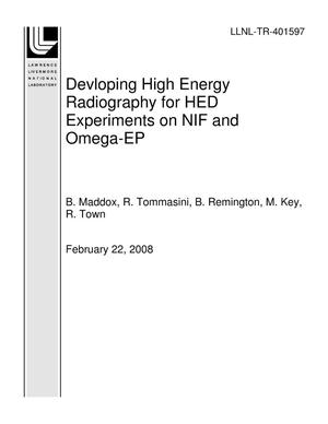 Primary view of object titled 'Devloping High Energy Radiography for HED Experiments on NIF and Omega-EP'.