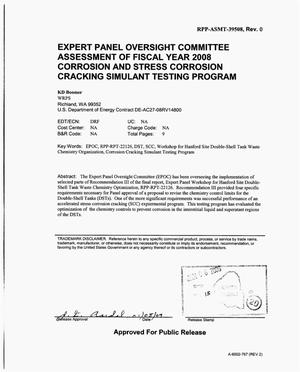 Primary view of object titled 'EXPERT PANEL OVERSIGHT COMMITTEE ASSESSMENT OF FY2008 CORROSION AND STRESS CORROSION CRACKING SIMULANT TESTING PROGRAM'.