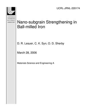 Primary view of object titled 'Nano-subgrain Strengthening in Ball-milled Iron'.