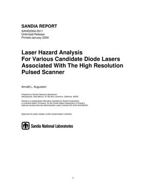 Primary view of object titled 'Laser hazard analysis for various candidate diode lasers associated with the high resolution pulsed scanner.'.