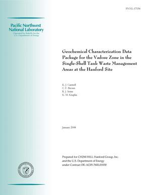 Primary view of object titled 'Geochemical Characterization Data Package for the Vadose Zone in the Single-Shell Tank Waste Management Areas at the Hanford Site'.