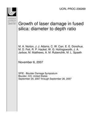 Primary view of object titled 'Growth of laser damage in fused silica: diameter to depth ratio'.