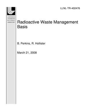 Primary view of object titled 'Radioactive Waste Management Basis'.
