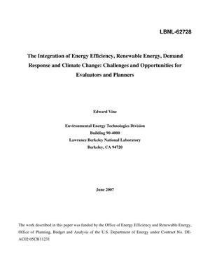 Primary view of object titled 'The Integration of Energy Efficiency, Renewable Energy, DemandResponse and Climate Change: Challenges and Opportunities for Evaluatorsand Planners'.