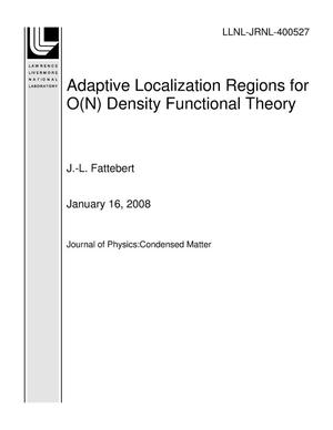 Primary view of object titled 'Adaptive Localization Regions for O(N) Density Functional Theory'.