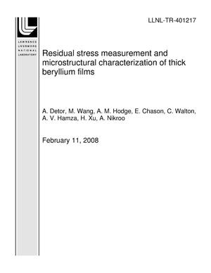 Primary view of object titled 'Residual stress measurement and microstructural characterization of thick beryllium films'.