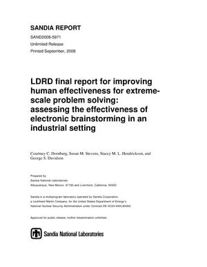 Primary view of object titled 'LDRD final report for improving human effectiveness for extreme-scale problem solving : assessing the effectiveness of electronic brainstorming in an industrial setting.'.