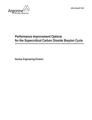 Primary view of object titled 'Performance improvement options for the supercritical carbon dioxide brayton cycle.'.