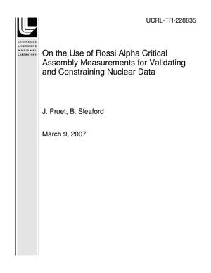 Primary view of object titled 'On the Use of Rossi Alpha Critical Assembly Measurements for Validating and Constraining Nuclear Data'.