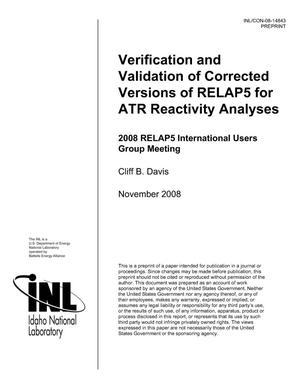 Primary view of Verification and Validation of Corrected Versions of RELAP5 for ATR Reactivity Analyses