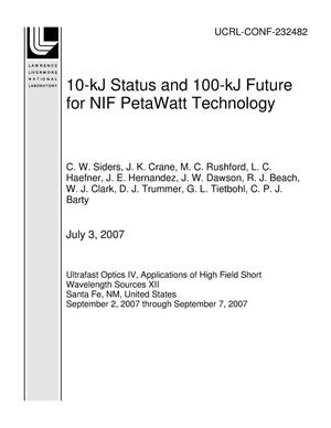 Primary view of object titled '10-kJ Status and 100-kJ Future for NIF PetaWatt Technology'.