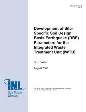 Primary view of object titled 'Development of Site-Specific Soil Design Basis Earthquake (DBE) Parameters for the Integrated Waste Treatment Unit (IWTU)'.