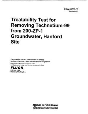 Primary view of object titled 'TREATABILITY TEST FOR REMOVING TECHNETIUM-99 FROM 200-ZP-1 GROUNDWATER HANFORD SITE'.