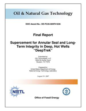 "Primary view of object titled 'Supercement for Annular Seal and Long-Term Integrity in Deep, Hot Wells ""DeepTrek""'."
