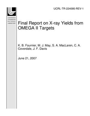 Primary view of object titled 'Final Report on X-ray Yields from OMEGA II Targets'.