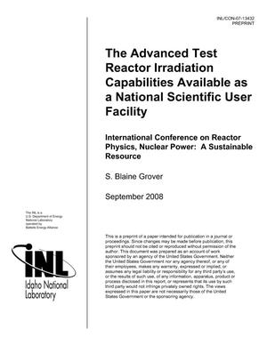 Primary view of object titled 'The Advanced Test Reactor Irradiation Capabilities Available as a National Scientific User Facility'.