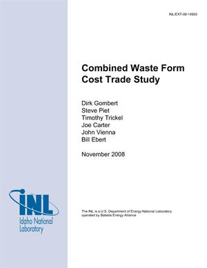 Primary view of object titled 'Combined Waste Form Cost Trade Study'.
