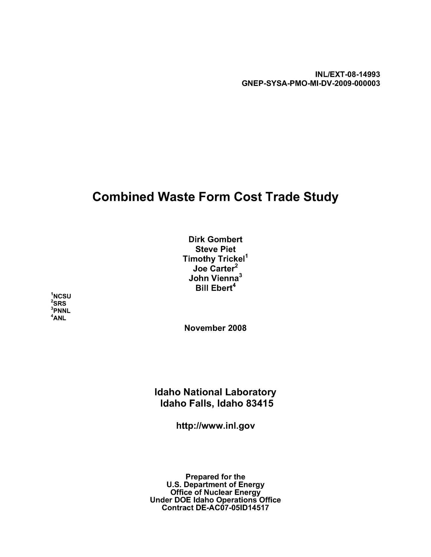 Combined Waste Form Cost Trade Study                                                                                                      [Sequence #]: 2 of 38