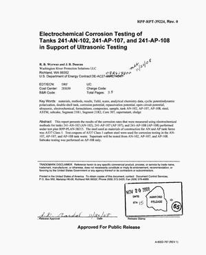 Primary view of object titled 'ELECTROCHEMICAL CORROSION TESTING OF TANKS 241-AN-102 & 241-AP-107 & 241-AP-108 IN SUPPORT OF ULTRASONIC TESTING'.