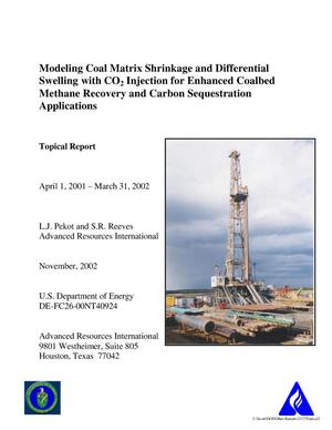 Primary view of object titled 'Modeling Coal Matrix Shrinkage and Differential Swelling with CO2 Injection for Enhanced Coalbed Methane Recovery and Carbon Sequestration Applications'.