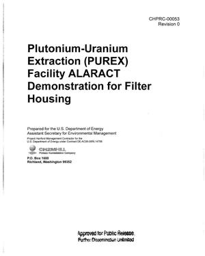 Primary view of object titled 'PLUTONIUM-URANIUM EXTRACTION (PUREX) FACILITY ALARACT DEMONSTRATION FOR FILTER HOUSING'.