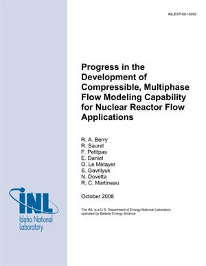 Primary view of object titled 'Progress in the Development of Compressible, Multiphase Flow Modeling Capability for Nuclear Reactor Flow Applications'.