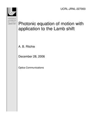 Primary view of object titled 'Photonic equation of motion with application to the Lamb shift'.