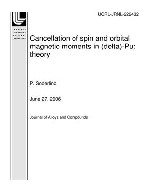Primary view of object titled 'Cancellation of spin and orbital magnetic moments in (delta)-Pu: theory'.