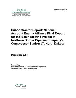 Primary view of object titled 'National Account Energy Alliance Final Report for the Basin Electric Project at Northern Border Pipeline Company's Compressor Station #7, North Dakota'.