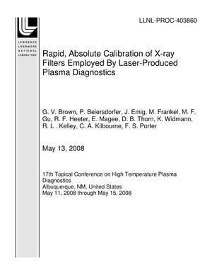 Primary view of object titled 'Rapid, Absolute Calibration of X-ray Filters Employed By Laser-Produced Plasma Diagnostics'.
