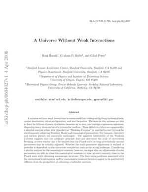Primary view of object titled 'A Universe Without Weak Interactions'.