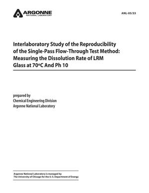 Primary view of object titled 'Interlaboratory study of the reproducibility of the single-pass flow-through test method : measuring the dissolution rate of LRM glass at 70 {sup {degree}}C and pH 10.'.