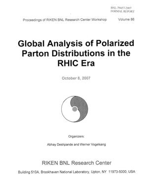 "Primary view of object titled 'PROCEEDINGS OF RIKEN BNL RESEARCH CENTER WORKSHOP ENTITLED ""GLOBAL ANALYSIS OF POLARIZED PARTON DESTRIBUTIONS IN THE RHIC ERA"" (VOLUME 86).'."