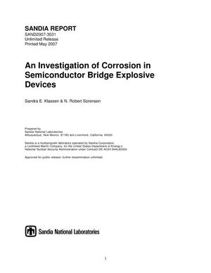 Primary view of object titled 'An investigation of corrosion in semiconductor bridge explosive devices.'.
