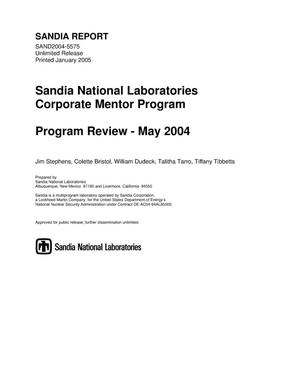 Primary view of object titled 'Sandia National Laboratories corporate mentor program : program review, May 2004.'.