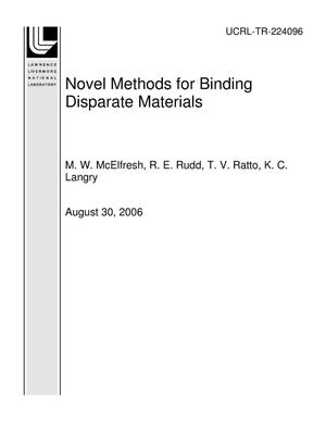 Primary view of object titled 'Novel Methods for Binding Disparate Materials'.