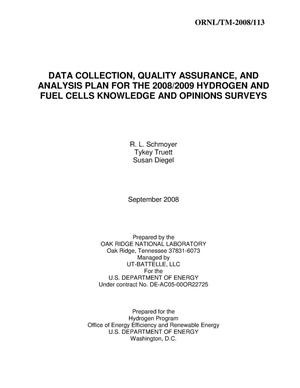 Primary view of object titled 'DATA COLLECTION, QUALITY ASSURANCE, AND ANALYSIS PLAN FOR THE 2008/2009 HYDROGEN AND FUEL CELLS KNOWLEDGE AND OPINIONS SURVEYS'.
