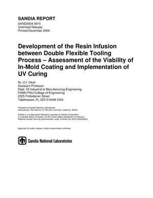 Primary view of object titled 'Development of the Resin Infusion between Double Flexible Tooling process : assessment of the viability of in-mold coating and implementation of UV curing.'.