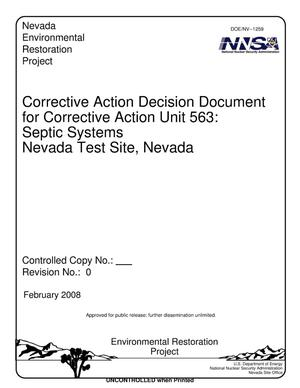 Primary view of object titled 'Corrective Action Decision Document for Corrective Action Unit 563: Septic Systems, Nevada Test Site, Nevada, Revision 0'.