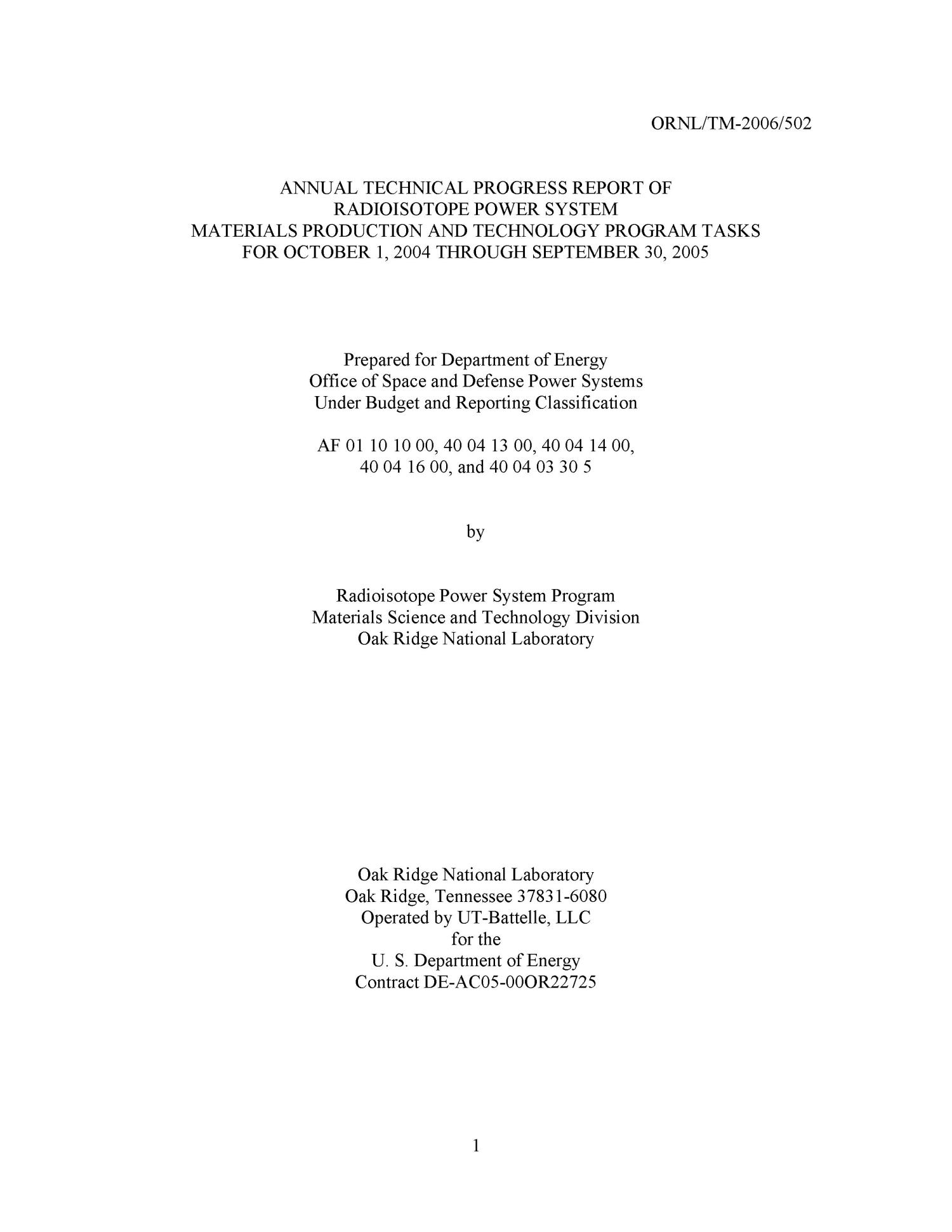 Annual Technical Progress Report of Radioisotope Power System Materials Production and Technology Program Tasks for October 1, 2004, Through September 30, 2005                                                                                                      [Sequence #]: 1 of 43