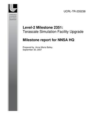 Primary view of object titled 'Level-2 Milestone 2351: Terascale Simulation Facility Upgrade'.
