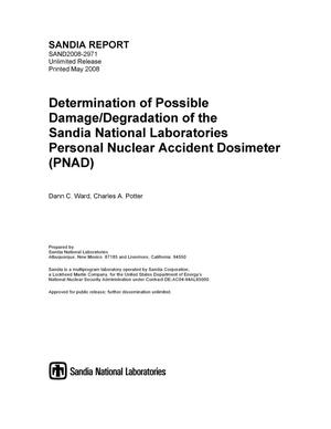 Primary view of object titled 'Determination of possible damage/degradation of the Sandia National Laboratories Personal Nuclear Accident Dosimeter (PNAD).'.