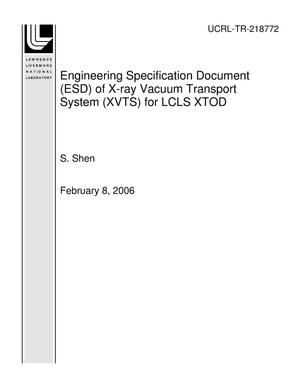 Primary view of object titled 'Engineering Specification Document (ESD) of X-ray Vacuum Transport System (XVTS) for LCLS XTOD'.
