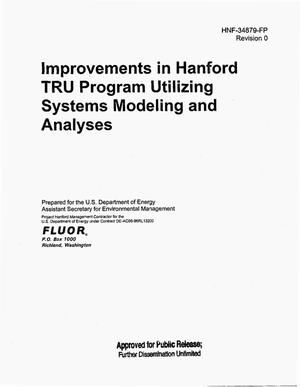 Primary view of object titled 'IMPROVEMENTS IN HANFORD TRANSURANIC (TRU) PROGRAM UTILIZING SYSTEMS MODELING AND ANALYSES'.