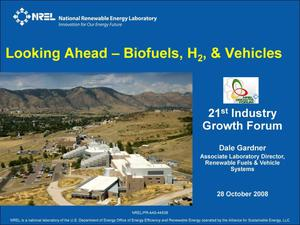 Primary view of object titled 'Looking Ahead - Biofuels, H2, & Vehicles: 21st Industry Growth Forum'.